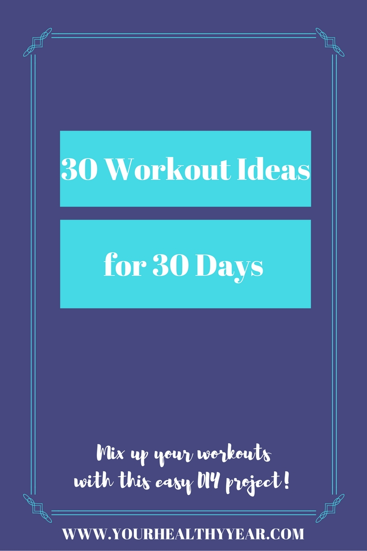 30 Workout Ideas in 30 Days!