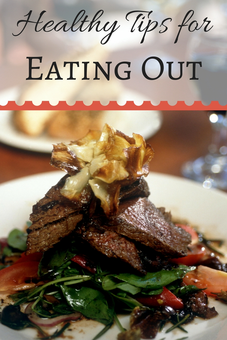 10 Smart tips for Healthy Tips for eating out.