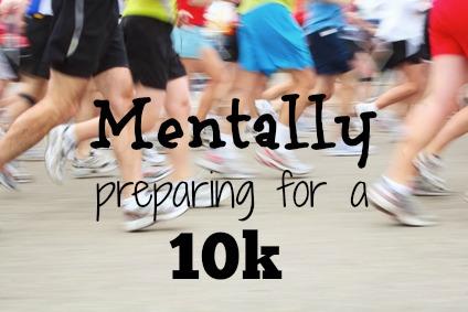 Mentally preparing for a 10k yourhealthyyear.com