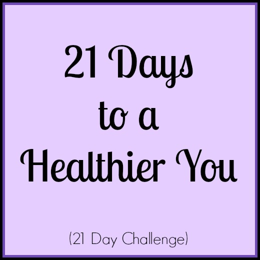 21 Days to a Healthier You