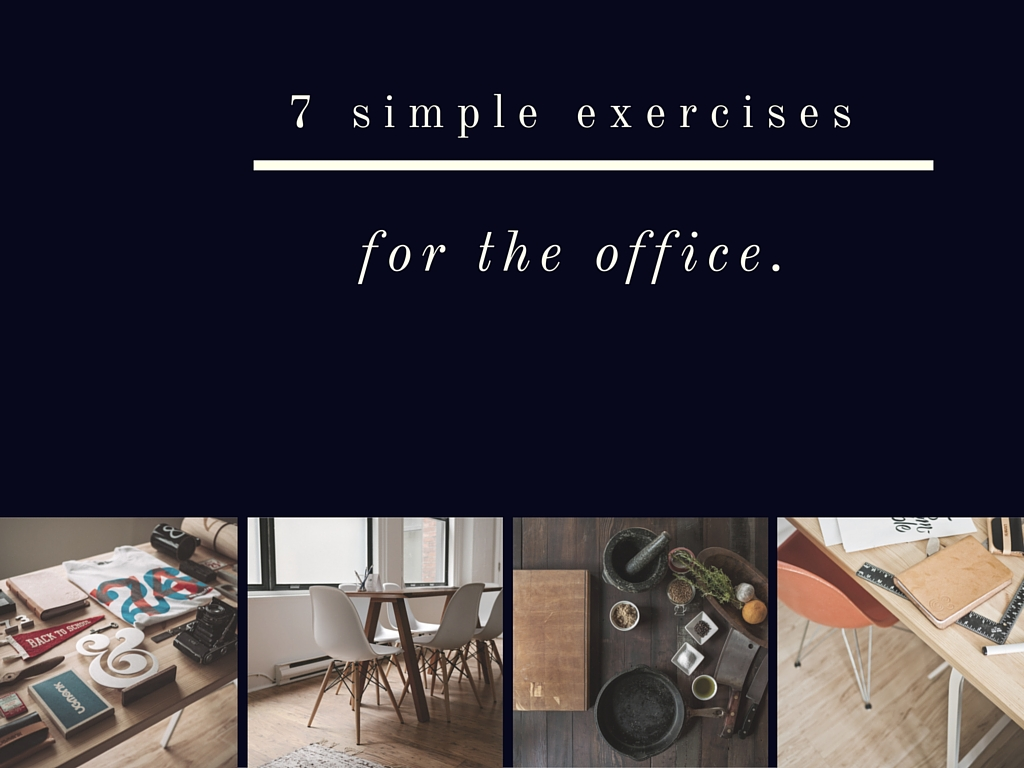 7 simple exercises for the office.