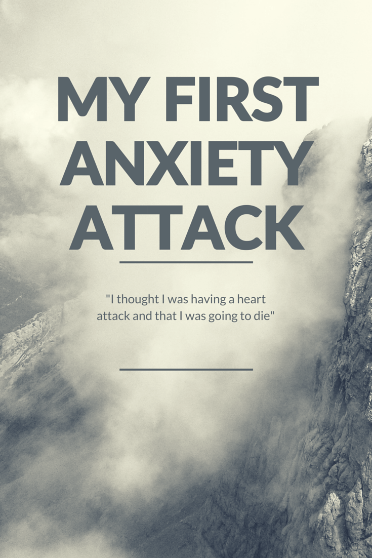 My First Anxiety Attack