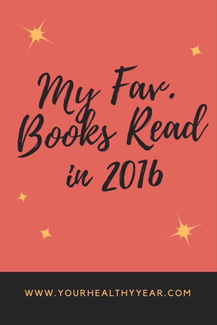 My Fav. Books Read in 2016