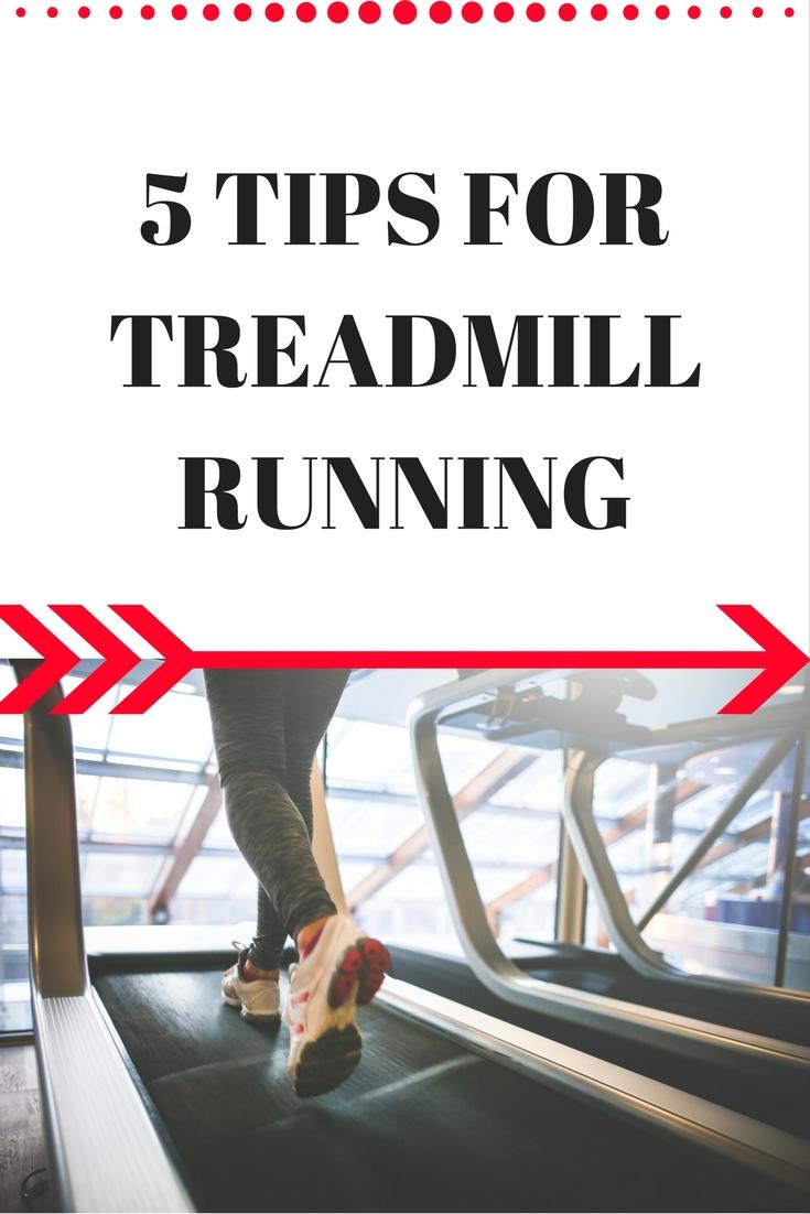 5 Tips for Treadmill Running