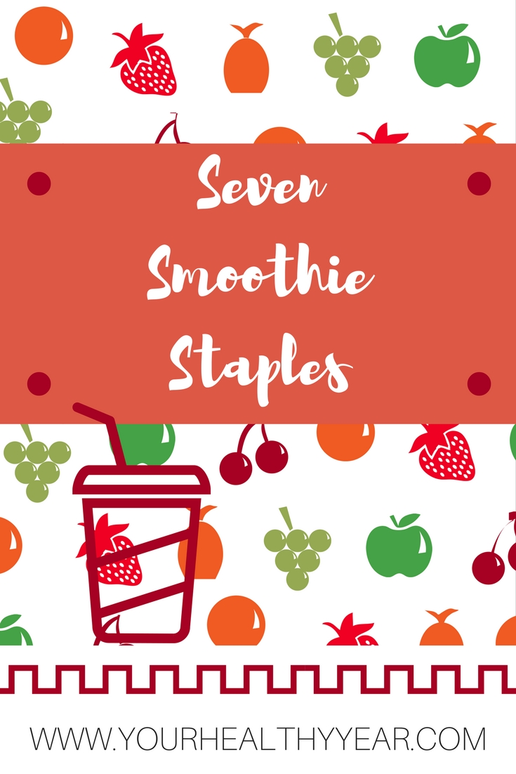 Seven Smoothie Staples
