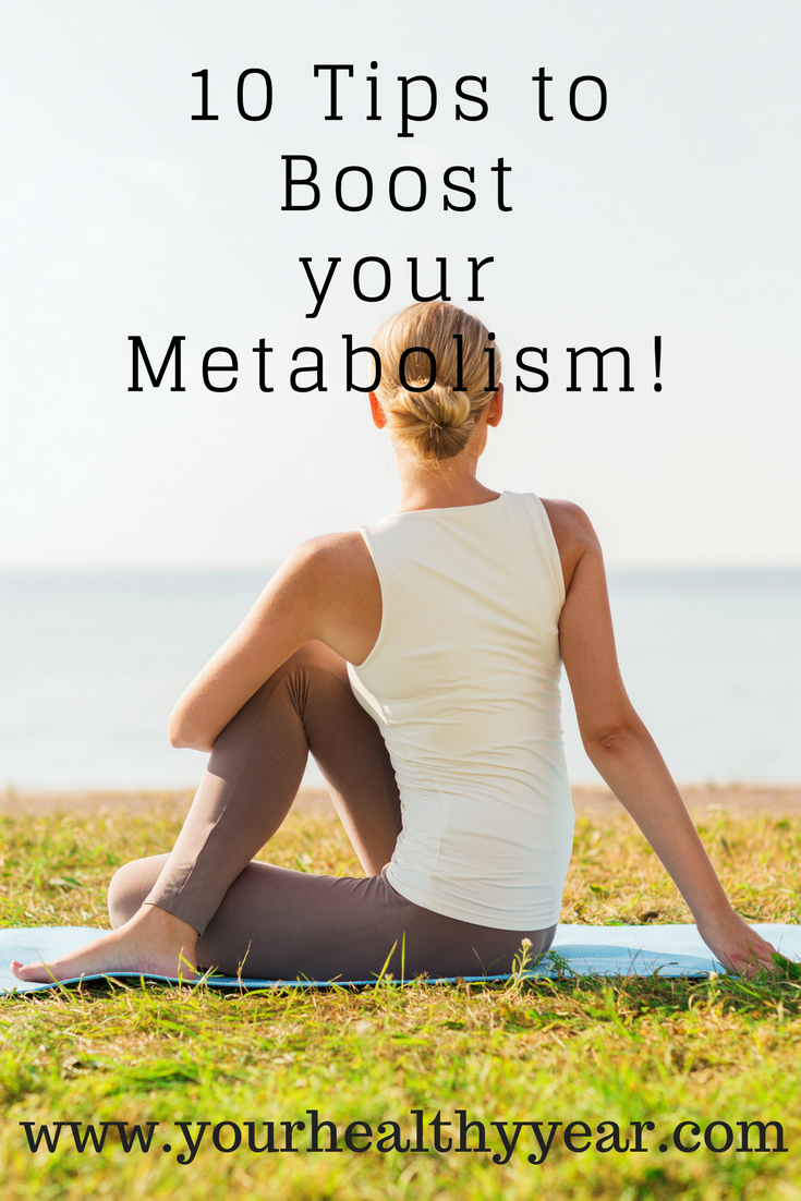 10 Tips to Boost your Metabolism!