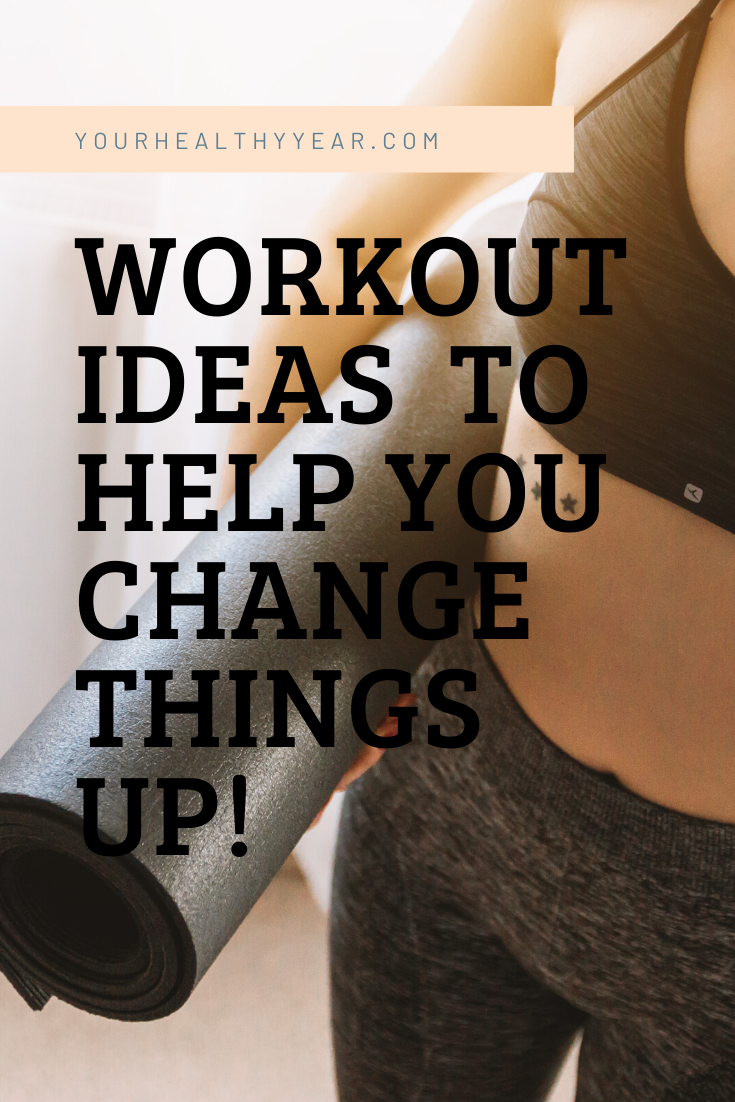 Change Up Your Workouts and add these to your workout calendar!