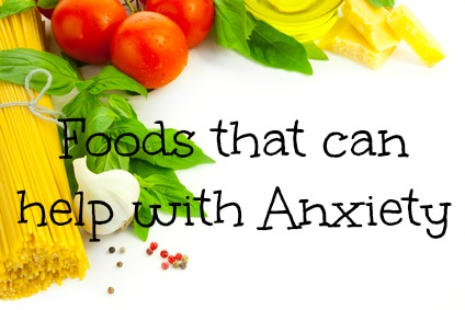 Foods that help with Anxiety