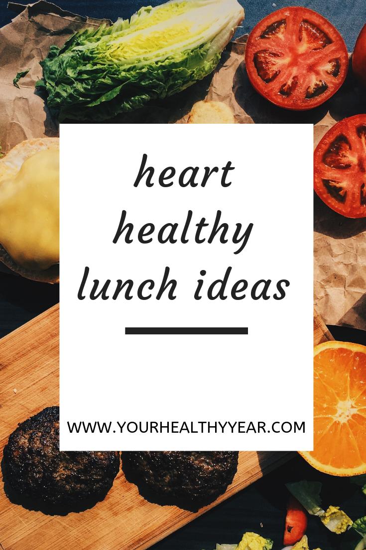 Heart Healthy Lunch Ideas